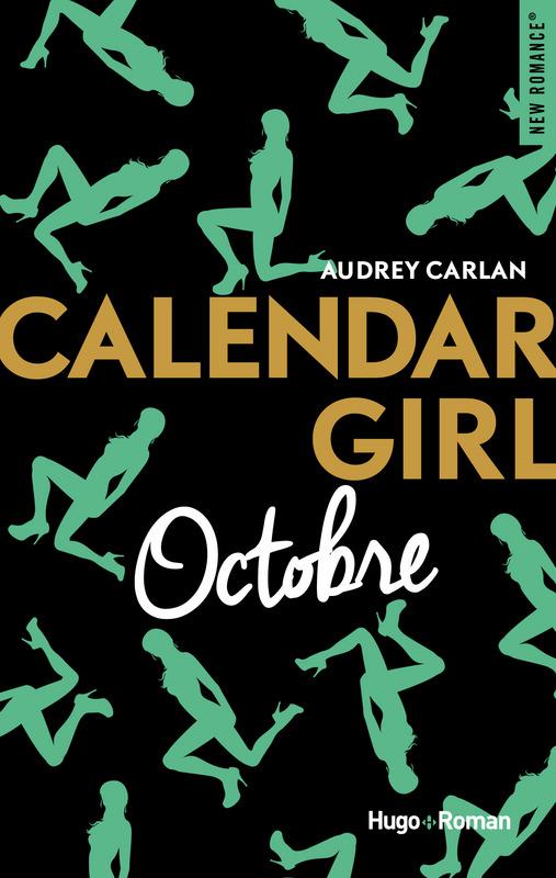 calendar girl tome 10 octobre d 39 audrey carlan anita blake asylum. Black Bedroom Furniture Sets. Home Design Ideas